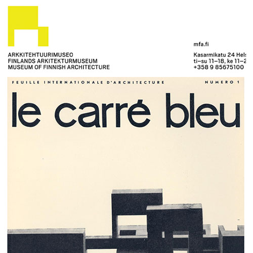 Le Carrè Bleu – Museum of Finnish Architecture – Helsinki